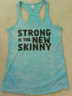 STRONG Is The NEW SKINNY   Exercise Tank Top  ... Sizes Small Medium Large XLarge