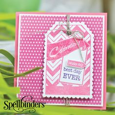 Best Day Ever by Richard Garay for Spellbinders