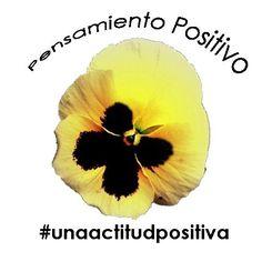 Pensamiento Positivo #unaactitudpositiva