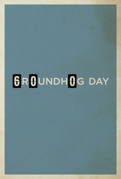 Groundhog Day - Minimalist Movie Posters by Matt Owen