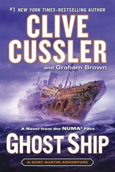 Ghost ship : a novel from the NUMA files by Clive Cussler.  Click the cover image to check out or request the bestsellers kindle.