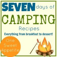 7 Days Of Camping Recipes!