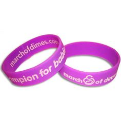 March of Dimes wristbands.. Profits go directly to the March of Dimes Foundation!