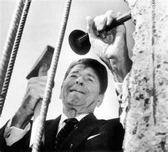 President Reagan tearing down the Berlin wall