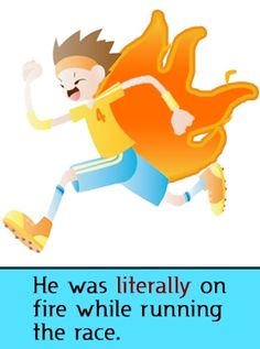 He was literally on fire while running the race. - That's right! Literally. Not figuratively!