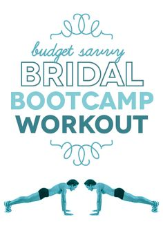 """Great workout here featured as a guest post on the Budget Savvy Bride"""" Budget Savvy Bridal Bootcamp Workout!"""