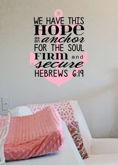 Anchor Nautical Scripture Quote Hebrews 619 by designstudiosigns, $38.00*****.....>>>(HOPE IS WHAT THIS WORLD NEEDS DESPERATELY***JUST A REMINDER I CAN LOOK AND GAZE AT...DAILY )****!!<<<