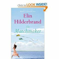 The Matchmaker: A Novel: Elin Hilderbrand: 9780316099752: Amazon.com: Books
