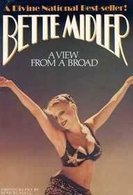 Bette Midlers' 1st New York Times Best Seller about her 1980 world tour and all that entails.  HILARIOUS read.