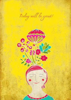 Today will be great!