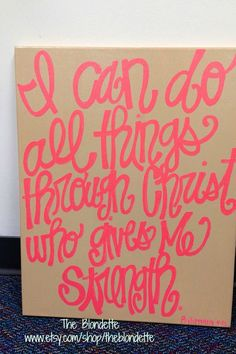 I can do all things through Christ who gives me strength 16 x 20 inch canvas quote on Etsy, $35.00 college dorm craft ideas, canvas fonts, canvas quotes, christ, quotes painted canvas, bible verses, paints, project ideas, canvases