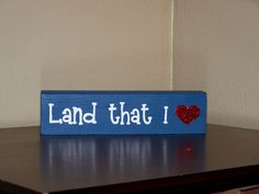 For the Fourth of July, or any other patriotic moments. Wood painted sign.