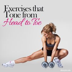 9 #Exercises that Tone from Head to Toe #fitness #workouts #skinnyms