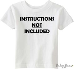 Instructions Not Included Baby Shirt Funny Baby by BabeeBees