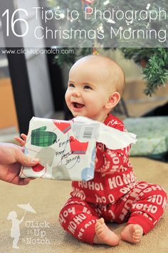 16 tips to photograph Christmas morning via Click it Up a Notch