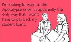 Student Loans ...