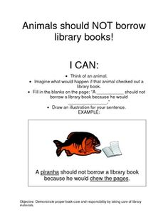 Book Care Lesson - animals should not borrow library books because...