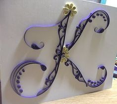 all things paper: Even More Quilled Letters!