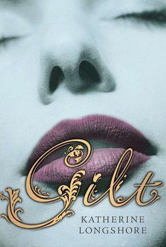 'Gilt' by Katherine Longshore