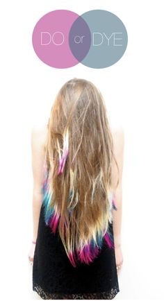 Tie Dyed hair tips....I am IN LOVE with this idea.