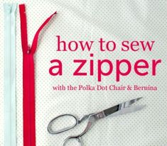 How to Sew a Zipper by the polkadot chair