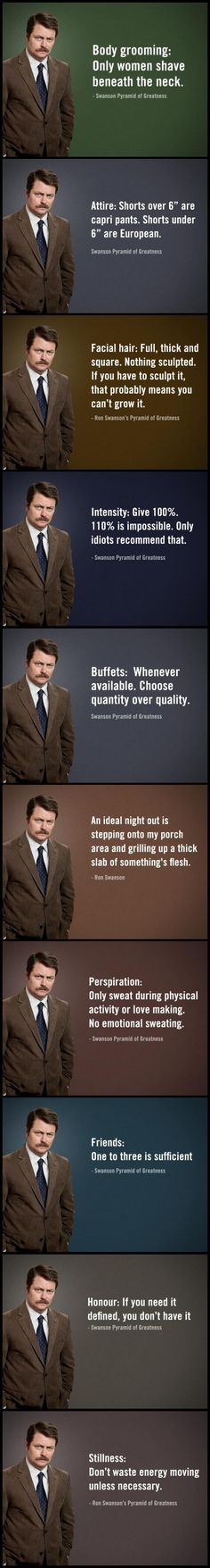 Ron Swanson, words to live by