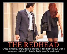 My senior quote. . . I just wish the guy in the pic was checkin' out her red hair instead of her backside. . . .