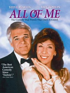 All of Me   Lily Tomlin, Steve Martin