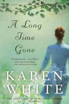 A Long Time Gone (New American Library) by Karen White