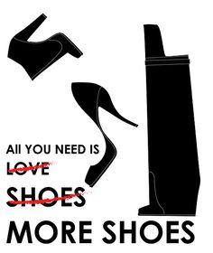 Todo lo que necesitas es amor... zapatos... más zapatos