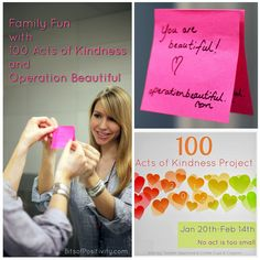 My family's projects for spreading kindness - 100 Acts of Kindness Project and Operation Beautiful