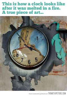 A clock melted in a fire…