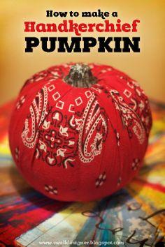 The Swell Life: How to make a Handkerchief Pumpkin + Video Tutorial
