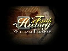Unravel the layers of faith in American history with Faith in History, hosted by William J. Federer of www.americanminute.com and the TCT Network. Check schedules & listings in your area for viewing times - www.tct.tv