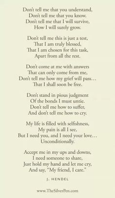 Dont Quotes Poems, Quotes About Grief, Love Poetry Quotes, True Love Poems, Better Friends, Grief Poems, Poems About Pai...