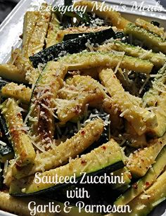 Sauteed Zucchini with Garlic & Parmesan  |  Everyday Mom's Meals