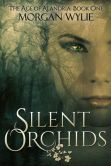 Silent Orchids a YA urban fantasy. Available now from BN.com warrior, books, morgan wyli, dates, backgrounds, children, elv, silent orchid, book cover
