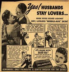 """Husbands stay lovers when you guard against dry, lifeless ""middle-age"" skin!"" Palmolive"