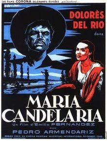 Maria Candelaria (Xochimilco) - Mexico (1944) Director: Emilio Fernández