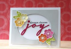 Always Choose Joy Card by Laura Bassen for Papertrey Ink (September 2014)
