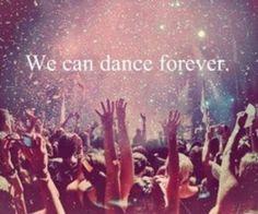 We can dance forever #dance #rave #music #edm #edc #trance #dj #plur