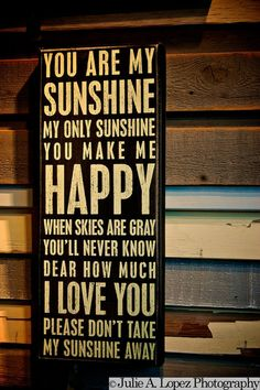 you are my sunshine.   # Pin++ for Pinterest #
