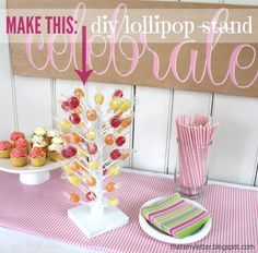 How to make a Lollipop Stand. Such a cute idea for parties and holidays!