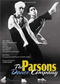 David Parsons on inspiration -- Fine dining -- On friendship and brotherhood -- Brothers -- On woman dancers -- Reflections of four -- On capturing time -- Caught -- On judgmental behavior -- Scrutiny -- On finding ideas -- The envelope -- On David Parsons and his company -- Nascimento. DVD 84
