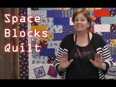 #Tutorial for a great kids quilt by Jenny Doan for the Missouri Star Quilt Company. Space Blocks Quilt.