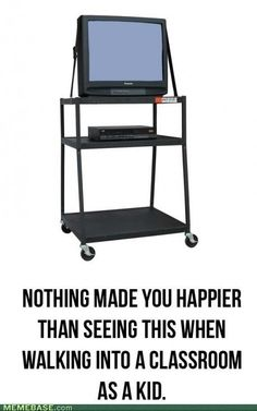 I got so excited whenever my teacher brought this in the class room!