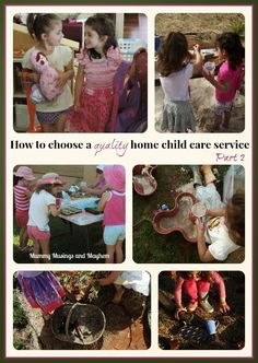 Mummy Musings and Mayhem: A Parent's Guide to Choosing Quality Child Care (part 2) .....Home Based/Family Day Care