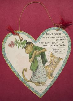 """Don't monkey with this heart of mine but say you'll be my Valentine,"" ca. 1904-1906. From the Marjorie Eames Collection, Archives & Special Collections, Mount Holyoke College."