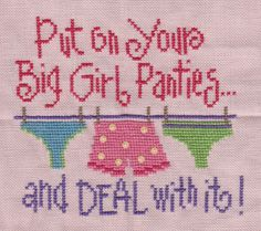 Big Girl Panties - counted cross stitch