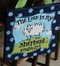 """the Lord is my shepherd"""